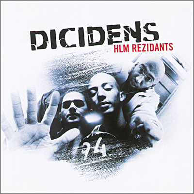 DICIDENS Hlm rezidants Album CD - Shoptonhiphop