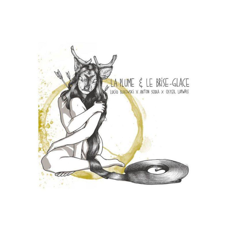 anton-serra-lucio-bukowski-la-plume-et-le-brise-glace-album-shoptonhiphop-rap-francais.jpg_large