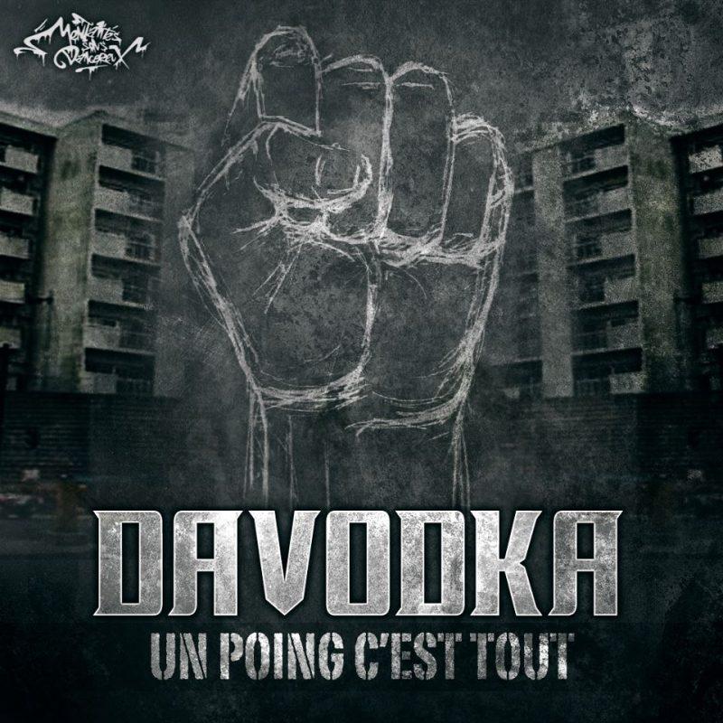 DAVODKA Un poing c'est tout Album CD