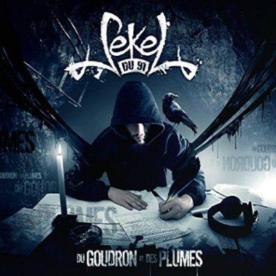 Sekel du 91 Du goudron et des plumes - Album CD
