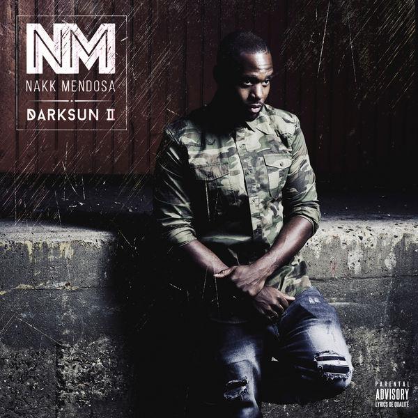 cover album cd rap francais nakk mendosa darksun 2 shoptonhiphop