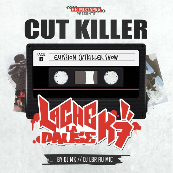 Cover album cd rap francais cut killer lâche ta pause k7 shoptonhiphop