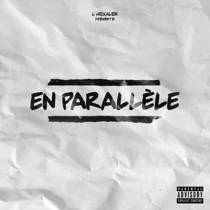 hexaler-en-parallele-album-rap-francais-shoptonhiphop