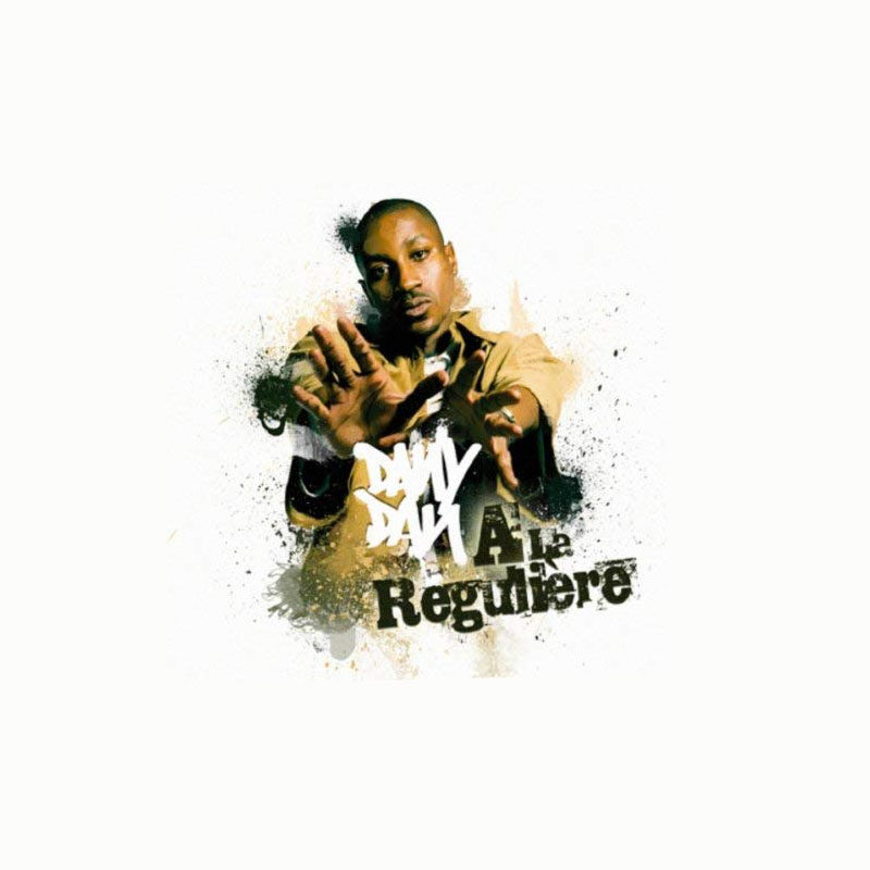 dany-dan-a-la-reguliere-album-rap-francais-shoptonhiphop