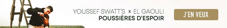 Youssef Swatt's & El Gaouli – Poussières d'espoir